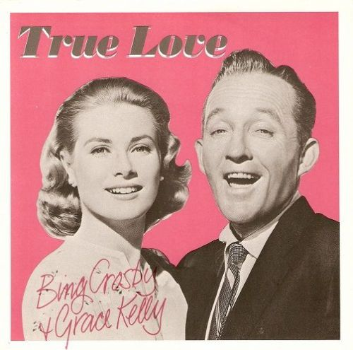 BING CROSBY AND GRACE KELLY True Love Vinyl Record 7 Inch Capitol 1983